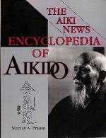 Aiki News Encyclopedia of Aikido, by Stan Pranin.
