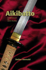 Aikibatto. Book by Stefan Stenudd.