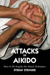 Attacks in Aikido. Book by Stefan Stenudd.