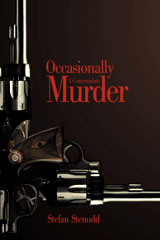 Occasionally I Contemplate Murder, by Stefan Stenudd.