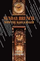 Sunday Brunch with the World Maker. Book by Stefan Stenudd.